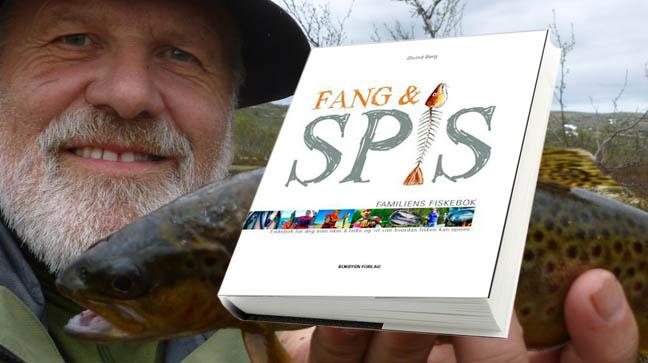 Øivind Berg: FANG & SPIS - familiens fiskebok