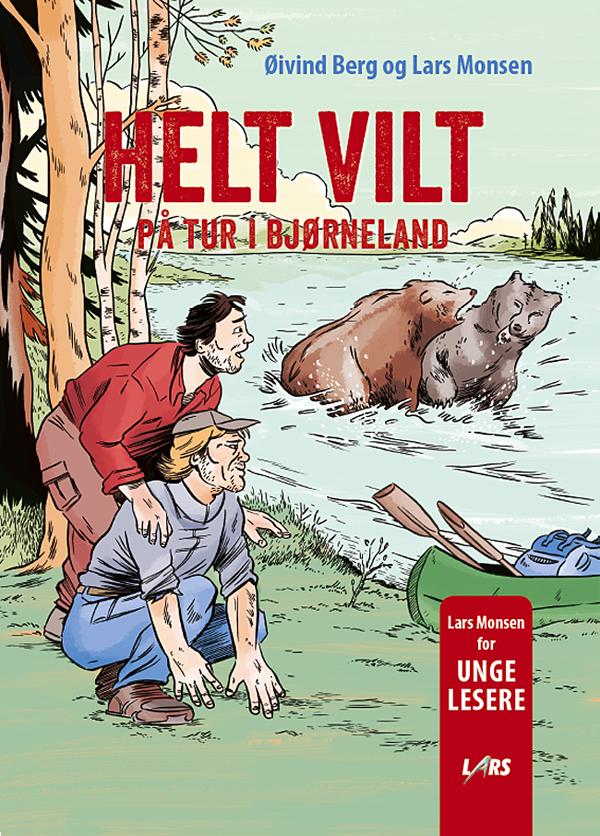 HELT VILT - på tur i bjørneland med Lars Monsen