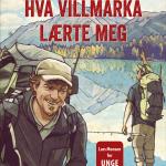 Øivind Berg og Lars Monsen: Hva villmarka lærte meg