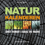 Naturkalenderen – året rundt i skog og mark, fenologi for begynnere